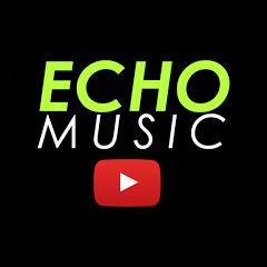 ECHO MUSIC เพลงฮิต ฟังแล้วติดใจ