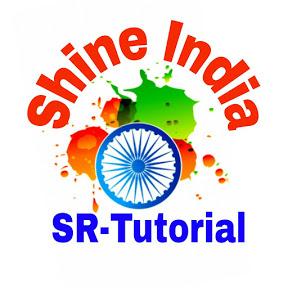 Shine India - SR Tutorial