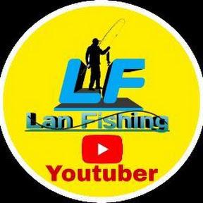 Lan Fishing