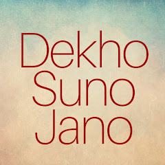 Dekho Suno Jano