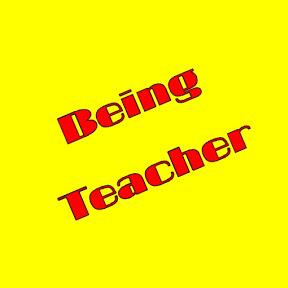 Being Teacher