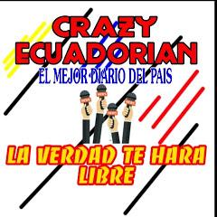 CRAZY ECUADORIAN