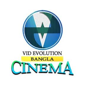 Vid Evolution Bangla Cinema