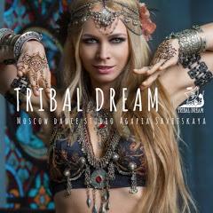 Трайбл в Москве //TRIBAL DREAM