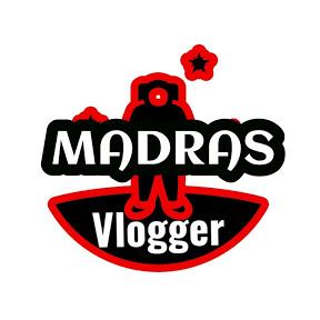MADRAS VLOGGER