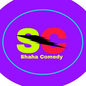 Shaha Comedy
