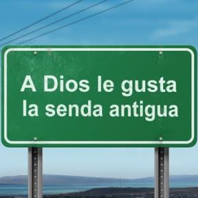 A Dios le gusta la senda antigua
