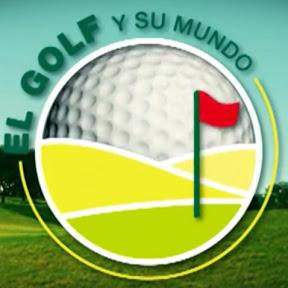 El golf y su mundo