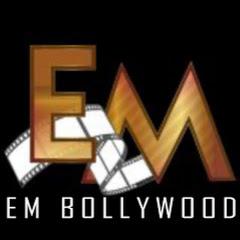 EM Bollywood