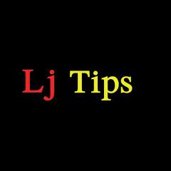 Lj Tips
