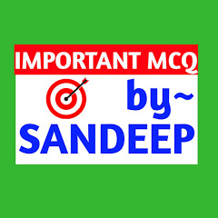 IMPORTANT MCQ by SANDEEP