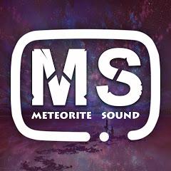 Meteorite Sound