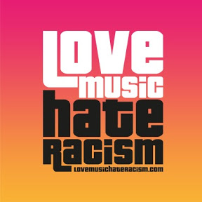 Love Music Hate Racism