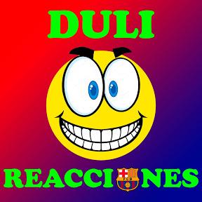 Duli Reacciones