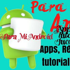 Para Mí Android