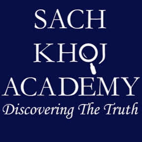 Sach Khoj Academy - Discovering the Truth