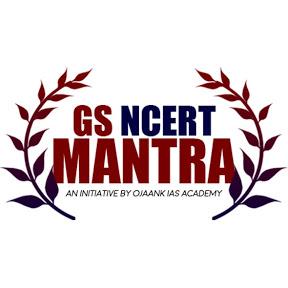 GS NCERT MANTRA