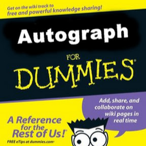 Autograph for Dummies