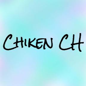 チキンCH / Chicken CH