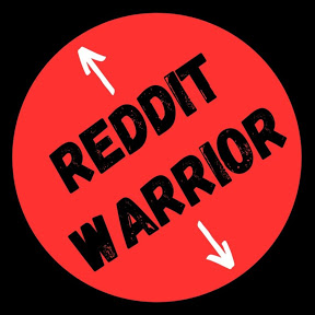 Reddit Warrior