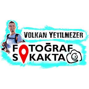 Volkan Yetilmezer - Fotoğraf Sokakta