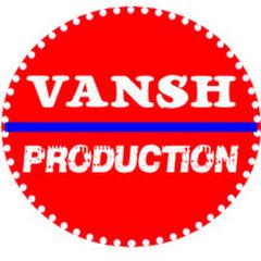 Vansh Production