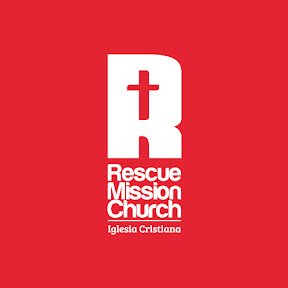 Rescue Mission Church I Iglesia Cristiana