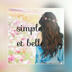 Simple et belle