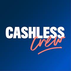 Cashless Crew