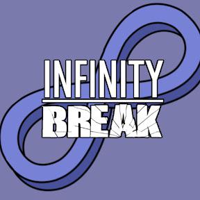 Infinity Break