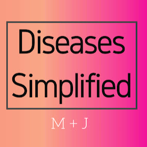 Diseases Simplified