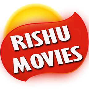 RISHU MOVIES