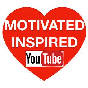Motivated Inspired