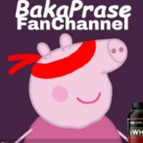BakaPrase FanChannel