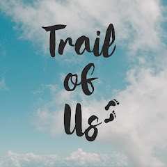 Trail of Us
