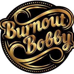 Burnout Bobby