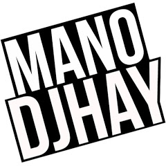 MANO DJHAY