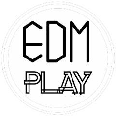 EDM Play