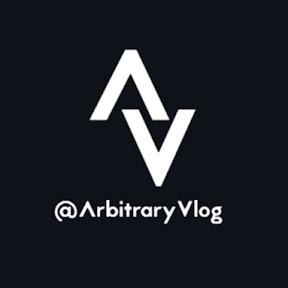 ArbitraryVlog