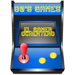 El Gamer Ochentero