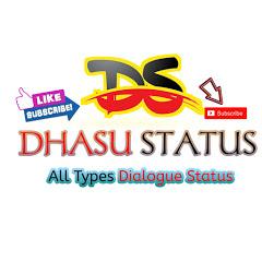 Dhasu Status