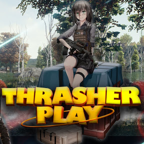 Thrasher Play