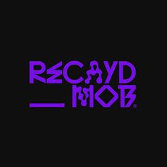 Recayd Mob