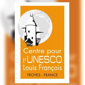 Centre pour l'UNESCO Louis François de Troyes