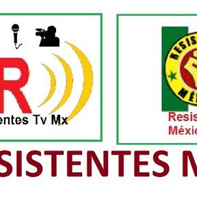 Resistentes Mx