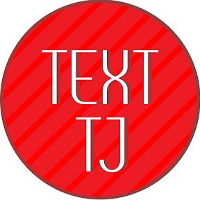 TEXT TJ