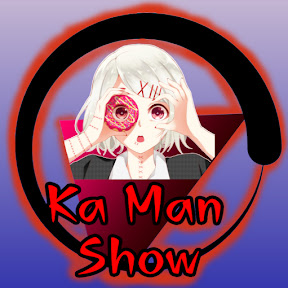 Ka Man Show