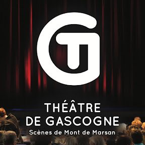 Théâtre de Gascogne Scènes de Marsan de Marsan