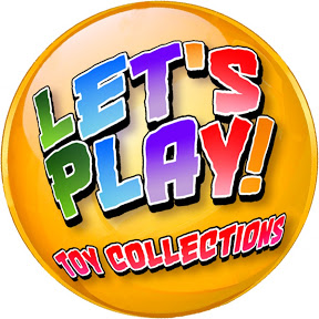 Let's Play! Toy Collections