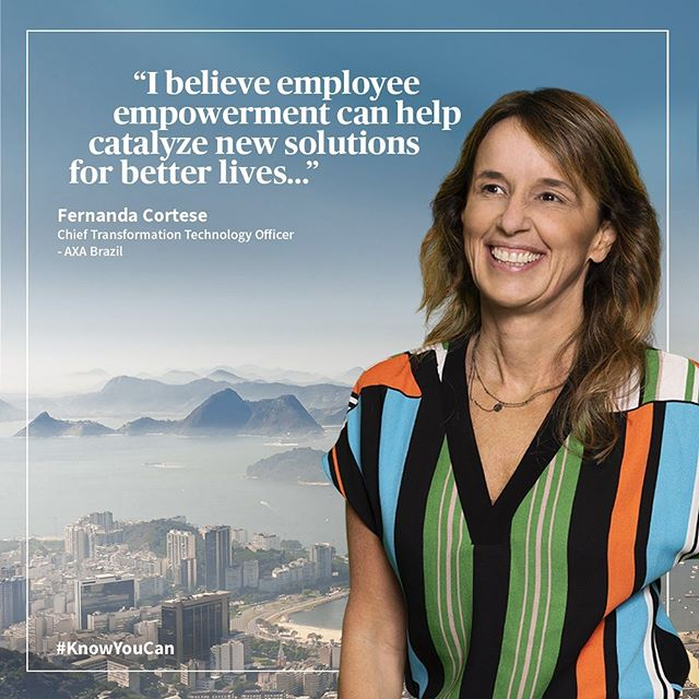 """Encouraging employees to work together not only helps foster collaboration in the workplace, but also leads to catalyzing fresh and innovative solutions. At AXA Brazil, I support employees' initiatives and help them get involved in the decision-making process."" Fernanda Cortese – Chief Transformation Technology Officer, AXA Brazil"